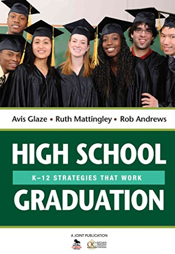 [High School Graduation: K-12 Strategies That Work] (By: Avis E. Glaze) [published: July, 2013]