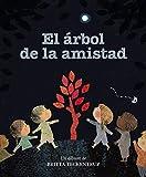 El árbol de la amistad (Castellano - A PARTIR DE 3 AÑOS - ÁLBUMES - Delicias de papel)