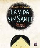 La vida sin Santi (Especiales de a la Orilla del Viento) (Spanish Edition)