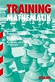 Training Mathematik Mittelstufe / Mittelstufe / Potenzen und Potenzfunktionen: Grundlagen und Aufgaben mit Lösungen