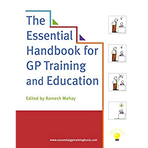 The Essential Handbook for GP Training and Education Kindle Edition