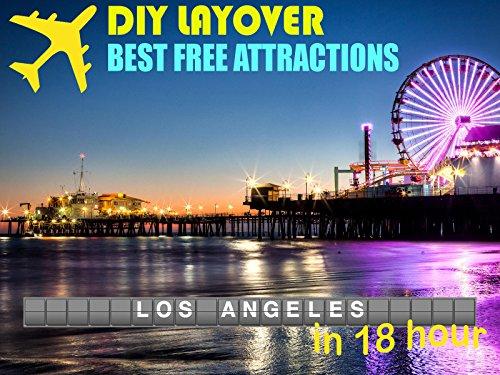 DIY Layover - Los Angeles (LAX)