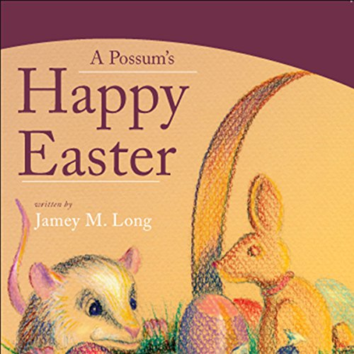 A Possum's Happy Easter audiobook cover art