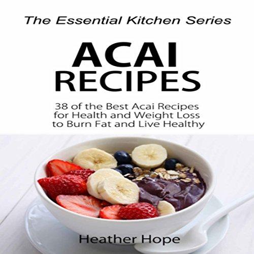 Acai Recipes audiobook cover art