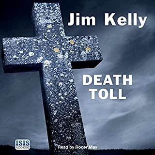 Death Toll                   By:                                                                                                                                 Jim Kelly                               Narrated by:                                                                                                                                 Roger May                      Length: 13 hrs and 36 mins     21 ratings     Overall 4.3