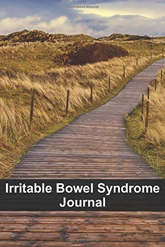 Irritable Bowel Syndrome Journal: Help for Irritable Bowel Disease - Book for Daily Dairy - Diet