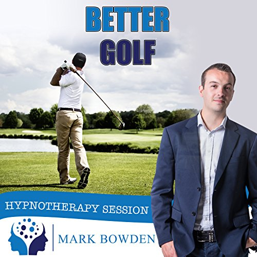 Better Golf Self Hypnosis CD / MP3 and APP (3 in 1 Purchase!) - Lower Your Handicap, Improve Your Swing and Play Your Best Golf Now. Hypnotherapy CD to a Better Golfer