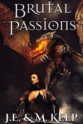 Brutal Passions (Fantasy Erotic Romance) (English Edition)