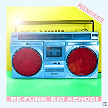 Re-Funk Remixes