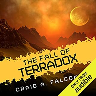The Fall of Terradox     Terradox, Book 2              By:                                                                                                                                 Craig A. Falconer                               Narrated by:                                                                                                                                 Dina Pearlman                      Length: 9 hrs and 52 mins     71 ratings     Overall 4.2