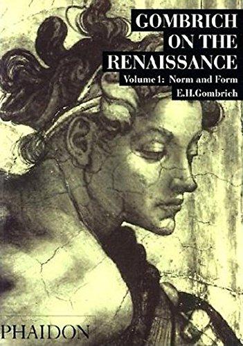 GOMBRICH ON THE RENAISSANCE - VOLUME I: Volume 1, Norm and form, édition en langue anglaise: Vol. 1 (ART)