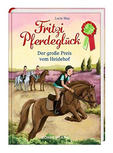 Fritzi Pferdeglück: Der große Preis vom Heidehof