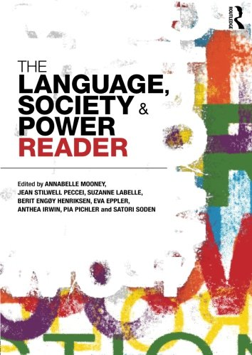 The Language , Society and Power Reader