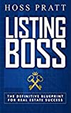 LISTING BOSS: The Definitive Blueprint For Real Estate Success