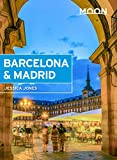 Moon Barcelona & Madrid (Travel Guide) (English Edition)
