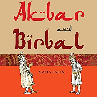 Akbar and Birbal                   Written by:                                                                                                                                 Amita Sarin                               Narrated by:                                                                                                                                 Manish Dongardive                      Length: 2 hrs and 20 mins     3 ratings     Overall 4.3