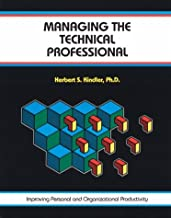 Managing the Technical Professional (Fifty-Minute Series Book)