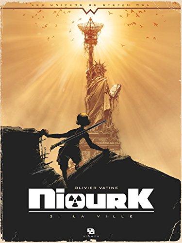Niourk - Tome 2 - La Ville