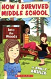 Into the Woods (How I Survived Middle School)