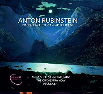 Rubinstein: Piano Concerto No. 4 in D Minor, Op. 70 & Caprice russe, Op. 102 (Live)