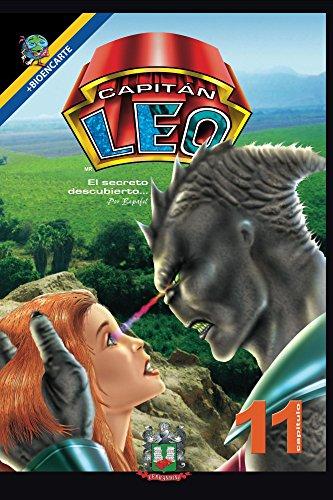Capitán Leo-Capítulo 11-El secreto descubierto (Cómic Capitán Leo) (Spanish Edition)