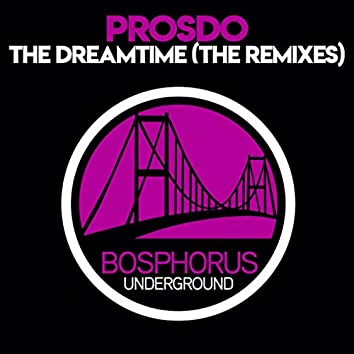 The Dreamtime The Remixes