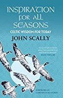Inspiration for All Seasons: Celtic Wisdom for Today