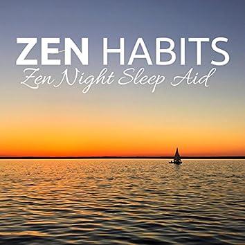 Zen Habits - Zen Night Sleep Aid