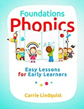 Foundations Phonics: Easy Lessons for Early Learners