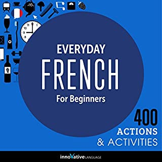 Everyday French for Beginners - 400 Actions & Activities audiobook cover art