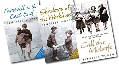 Jennifer Worth Collection 3 Books Box Set[Call the midwife, Shadows of the workhouse, Farewell to east end]