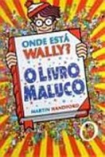 Onde Esta Wally? O Livro Maluco - Volume 6 (Em Portuguese do Brasil)