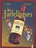 Les Farfelingues, tome 3 - Les Vignes de l'empereur