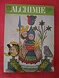 ALCHIMIE. Florilège de l'art secret. Augmenté de La fontaine des Amoureux de la Science par Jehan de La Fontaine (1413)