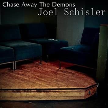 Chase Away the Demons