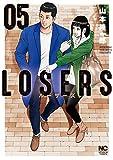 LOSERS ( 5)完 (ニチブンコミックス)