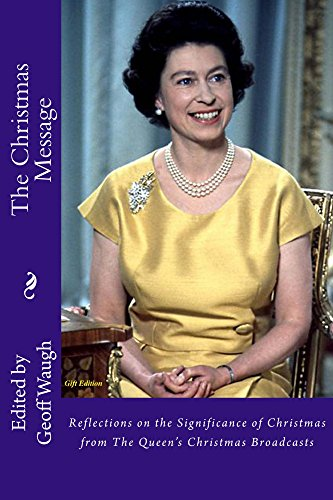 The Queens 2020 Christmas Message The Christmas Message (Gift Edition): Reflections on the