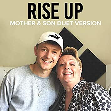 Rise Up (Mother & Son Duet Version)