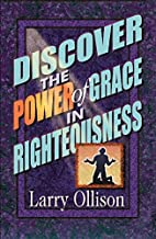 Discover the Power of Grace in Righteousness
