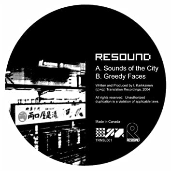 Sounds Of The City / Greedy Faces
