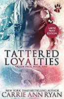 Tattered Loyalties (Talon Pack)