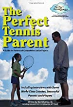 The Perfect Tennis Parent