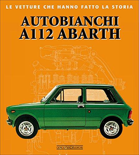 Autobianchi A112 Abarth (Le vetture che hanno fatto la storia)