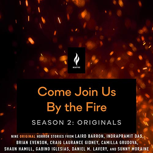 Come Join Us by the Fire, Season 2: Originals Audiobook By Various Authors cover art
