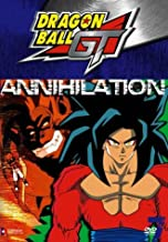 Dragon Ball GT: Annihilation - Volume 7