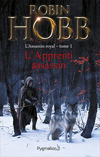 L'Assassin royal (Tome 1) - L'Apprenti assassin (L'Assassin royal)