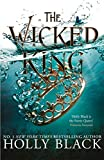 Black, H: The Wicked King (The Folk of the Air #2)