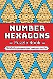 Number Hexagons Puzzle Book: 100 challenging number hexagon puzzles