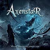 Songtexte von Axenstar - Where Dreams Are Forgotten