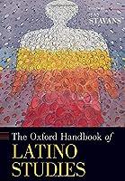 The Oxford Handbook of Latino Studies (Oxford Handbooks)